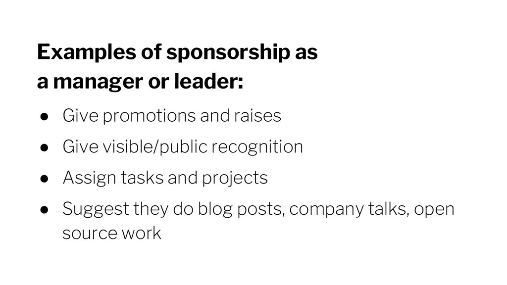 Examples of sponsorship as a manager or leader:...