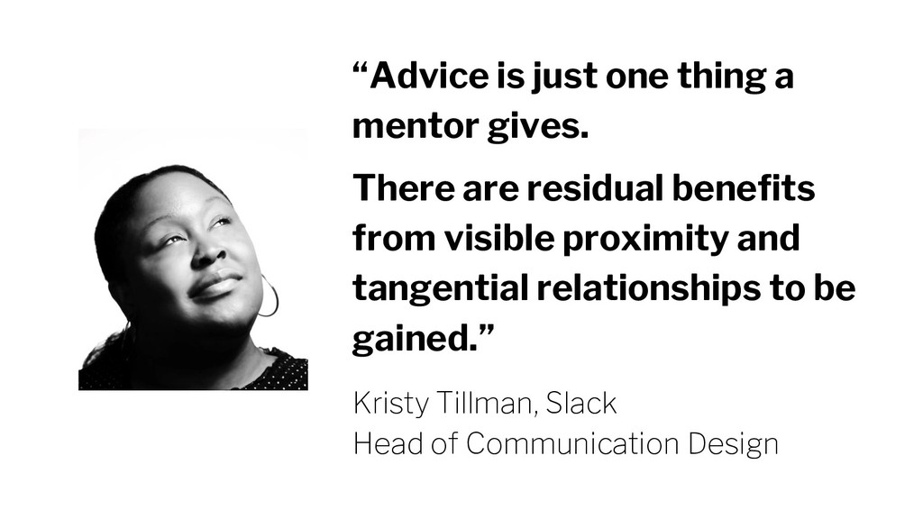 """Advice is just one thing a mentor gives. There..."