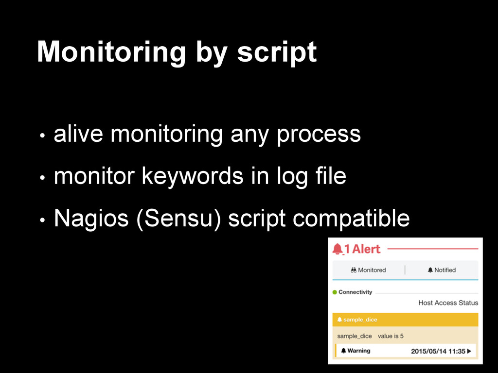 Monitoring by script • alive monitoring any pro...