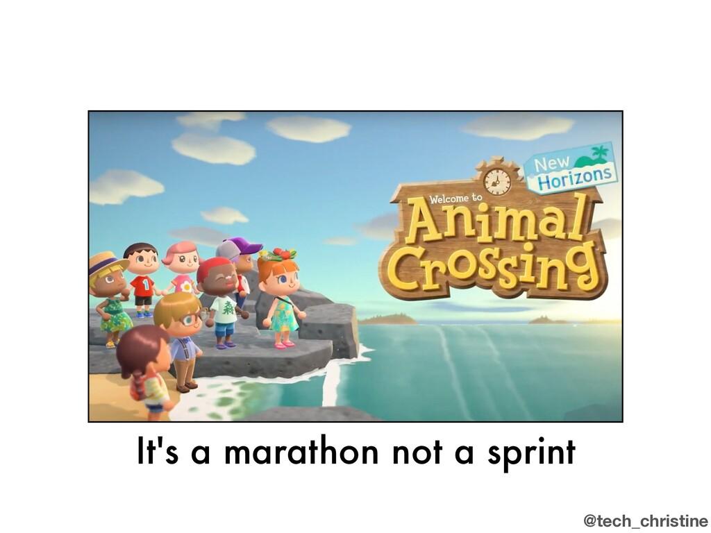 @tech_christine It's a marathon not a sprint