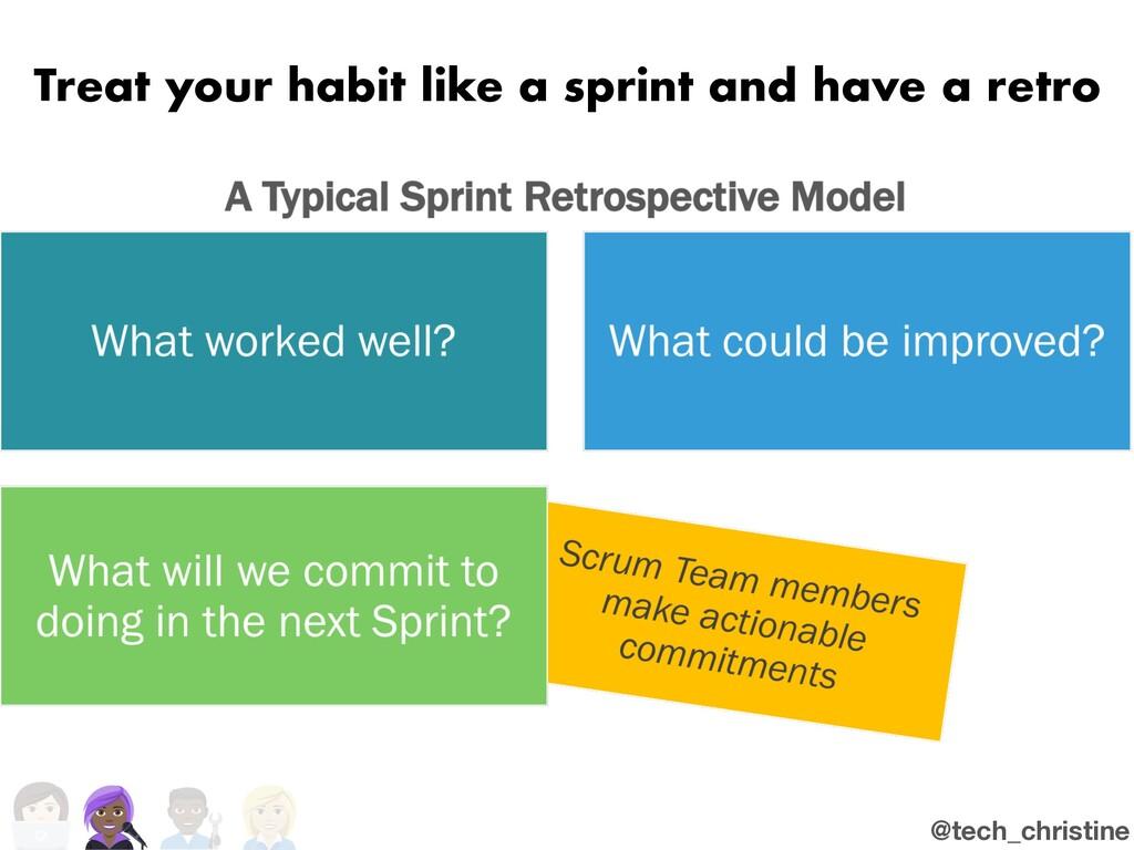@tech_christine Treat your habit like a sprint ...