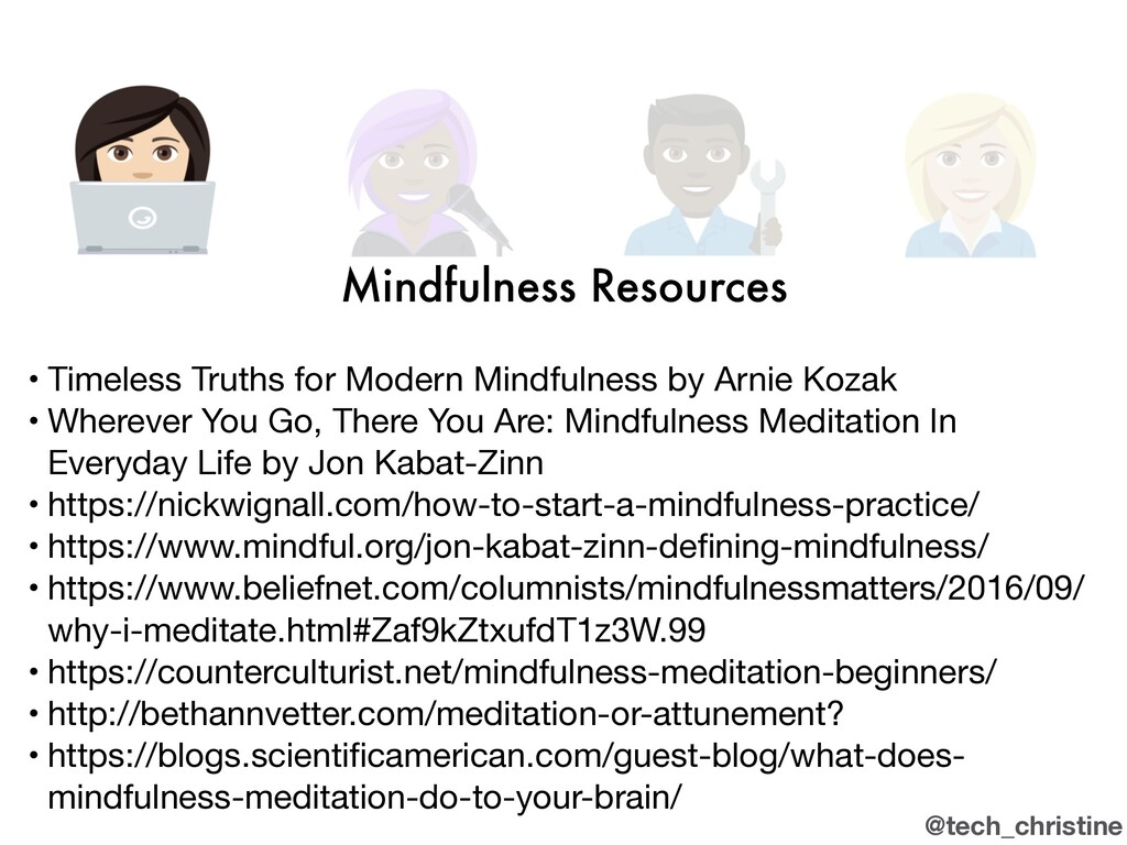 @tech_christine Mindfulness Resources • Timeles...