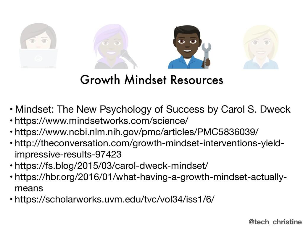 @tech_christine Growth Mindset Resources • Mind...
