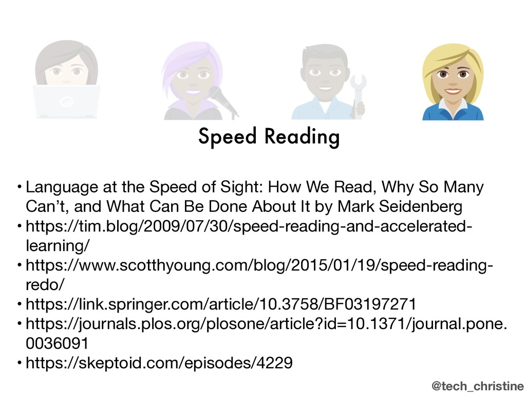@tech_christine Speed Reading • Language at the...