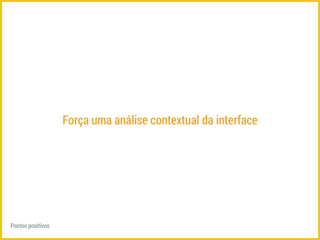 Força uma análise contextual da interface Ponto...