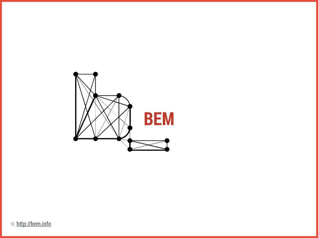 BEM http://bem.info ⡗