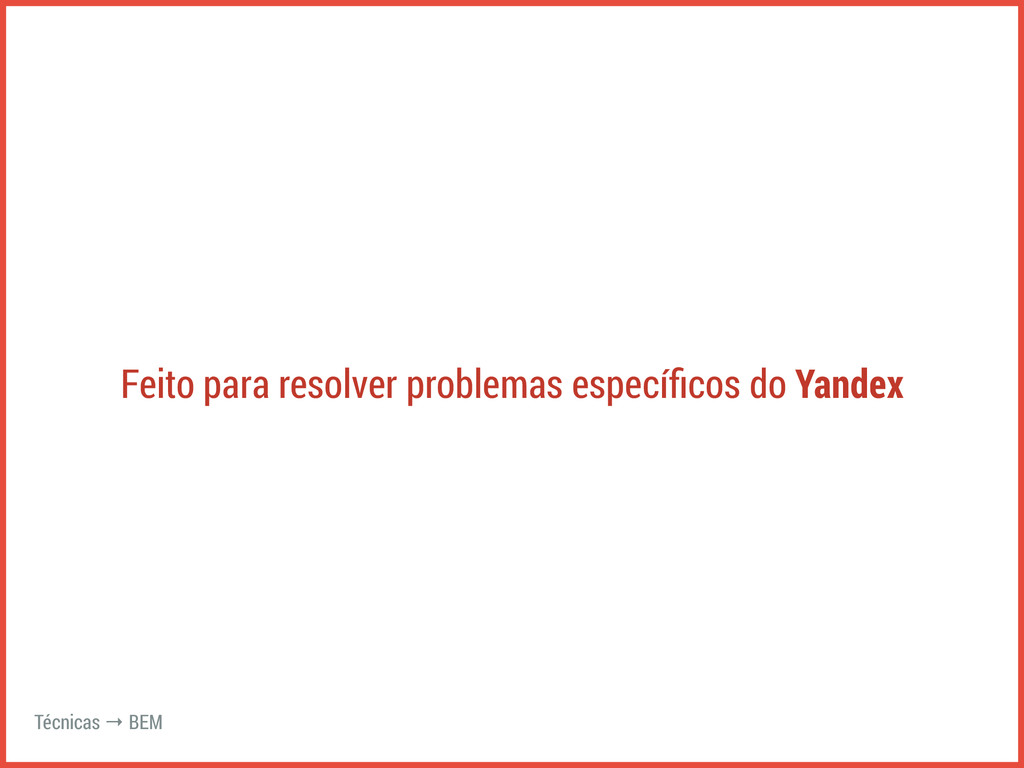 Feito para resolver problemas específicos do Yan...