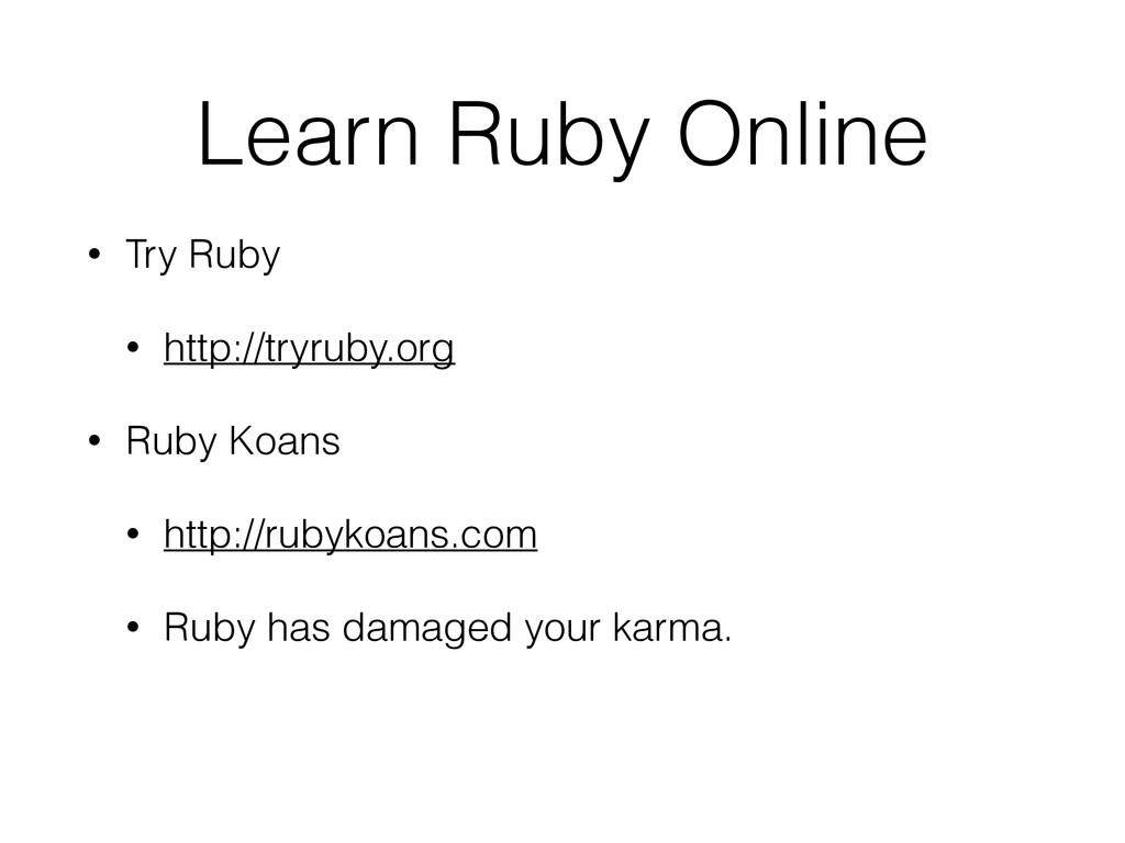 Learn Ruby Online • Try Ruby • http://tryruby.o...