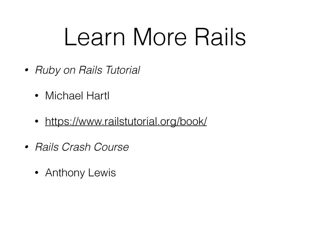 Learn More Rails • Ruby on Rails Tutorial • Mic...