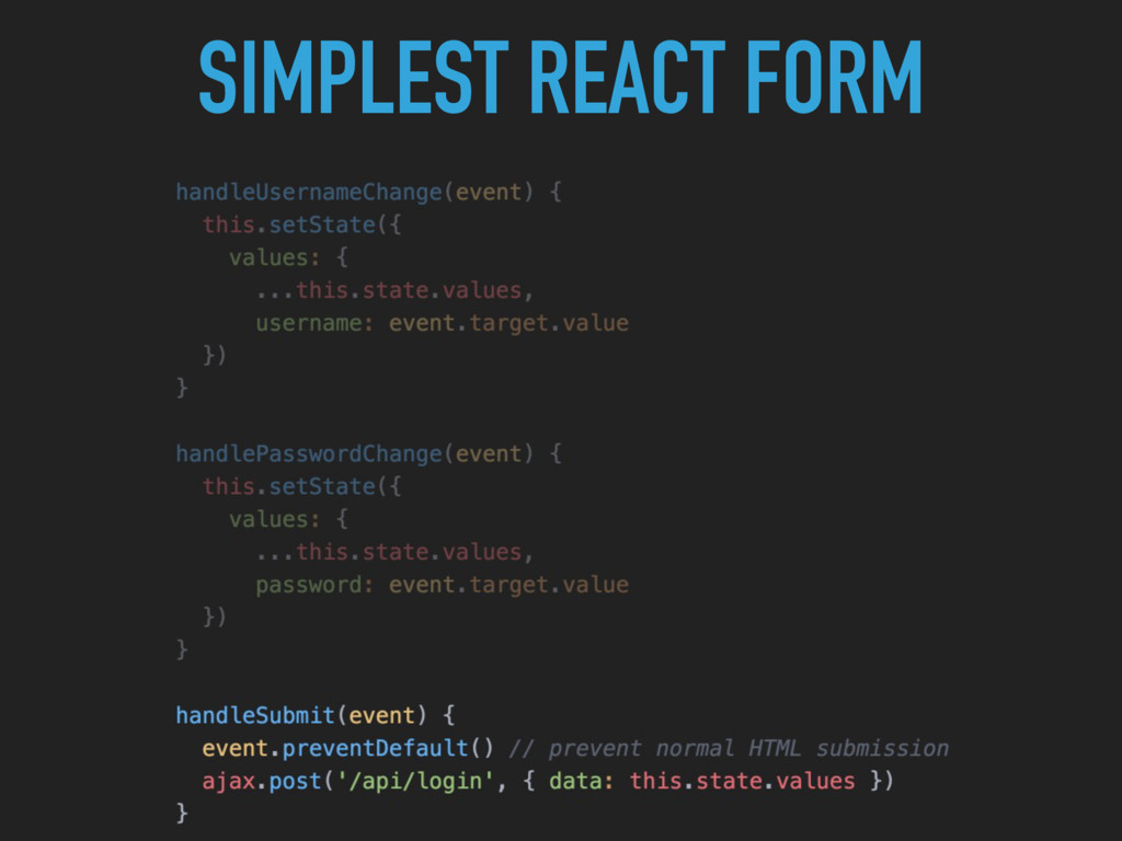SIMPLEST REACT FORM