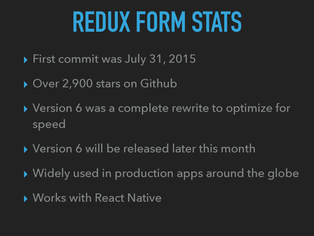 REDUX FORM STATS ▸ First commit was July 31, 20...