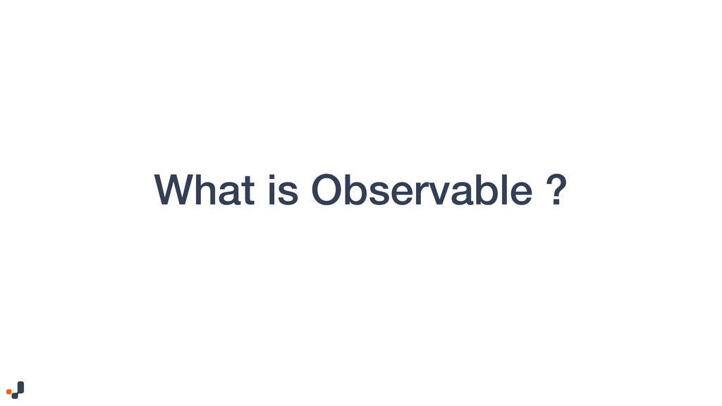 What is Observable ?