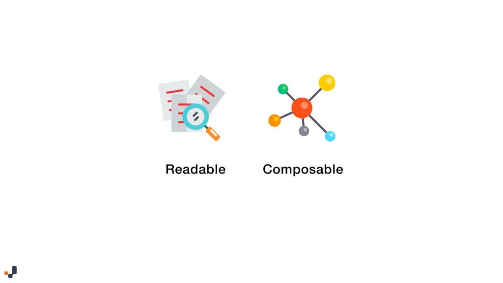 Readable Composable