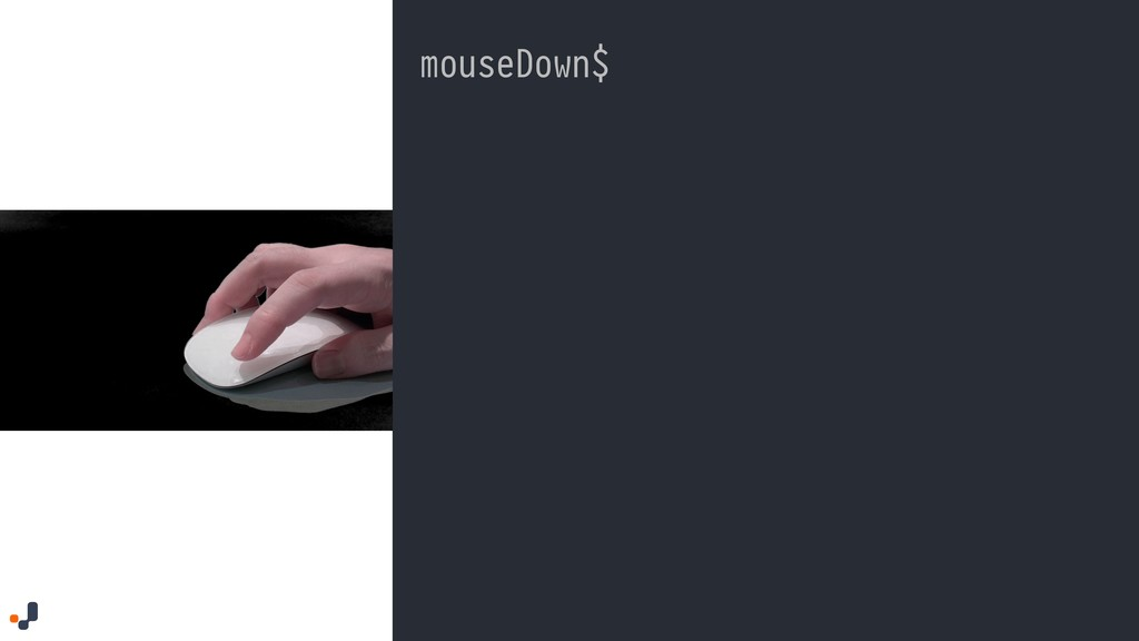 mouseDown$