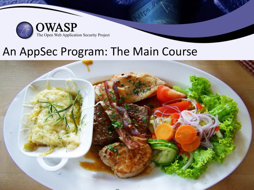 An AppSec Program: The Main Course