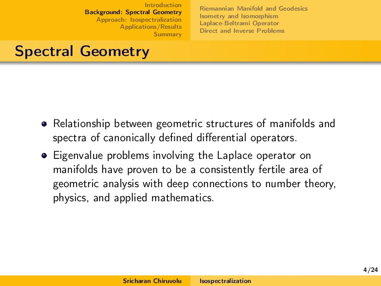 4/24 Introduction Background: Spectral Geometry...