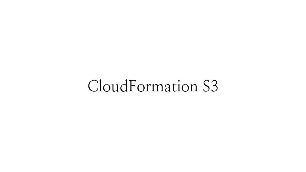CloudFormation S3
