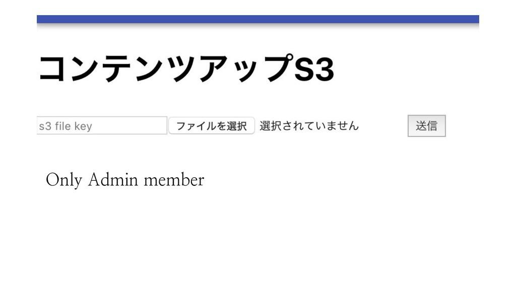 Only Admin member