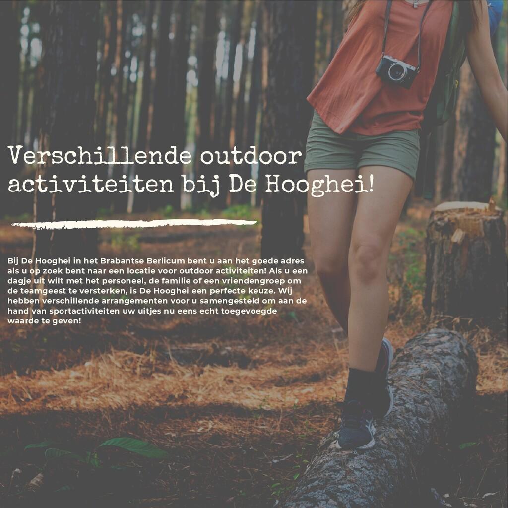 Verschillende outdoor activiteiten bij De Hoogh...