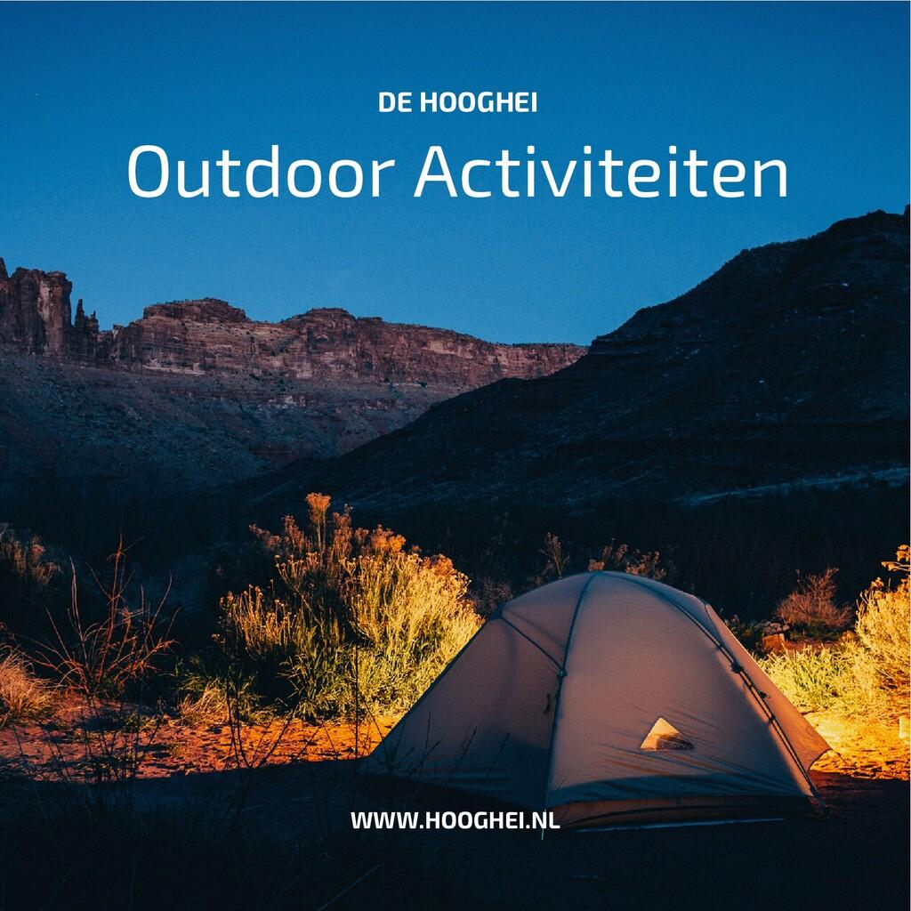 Outdoor Activiteiten DE HOOGHEI WWW.HOOGHEI.NL