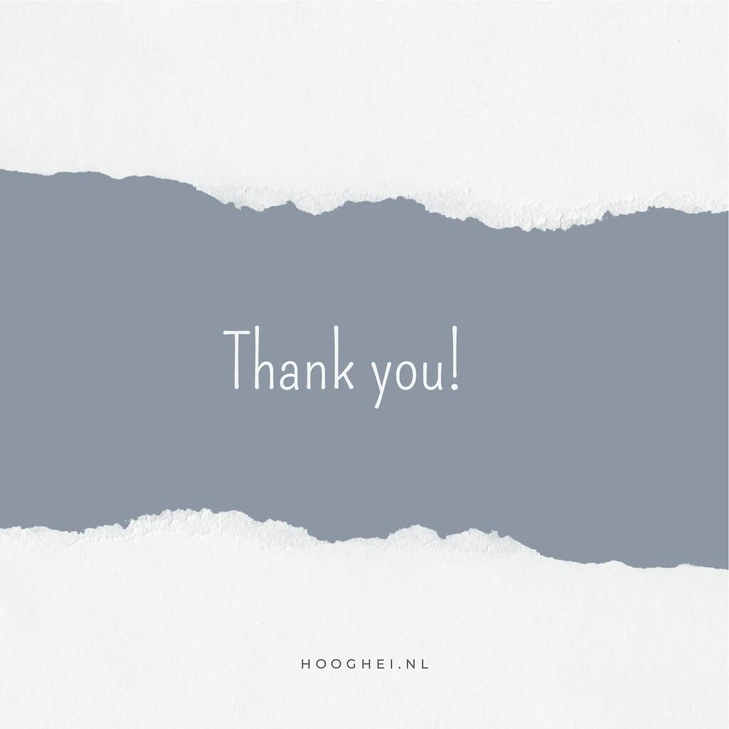 H O O G H E I . N L Thank you!