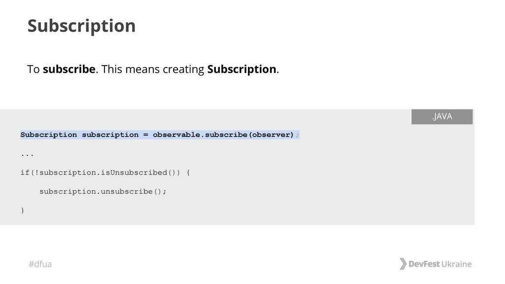 #dfua To subscribe. This means creating Subscri...
