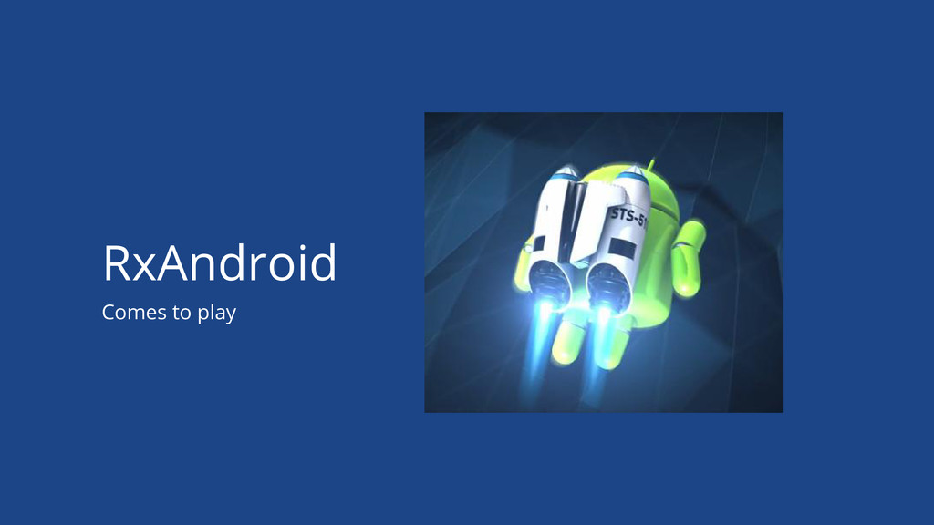 Comes to play RxAndroid