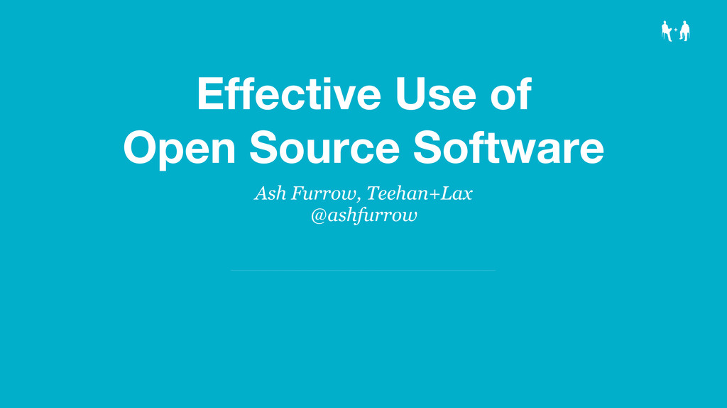 Effective Use of Open Source Software Ash Furro...