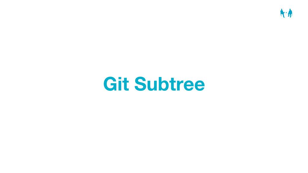 Git Subtree