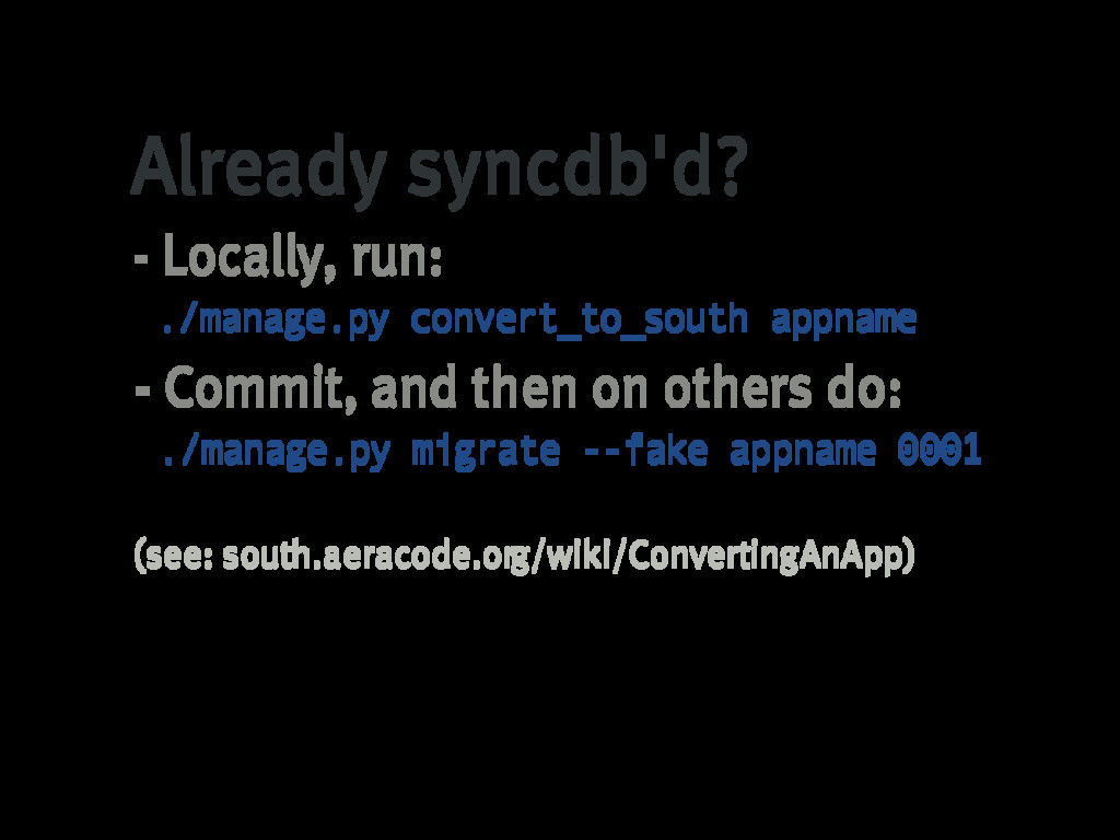 Already�syncdb'd? -�Locally,�run: ./manage.py c...