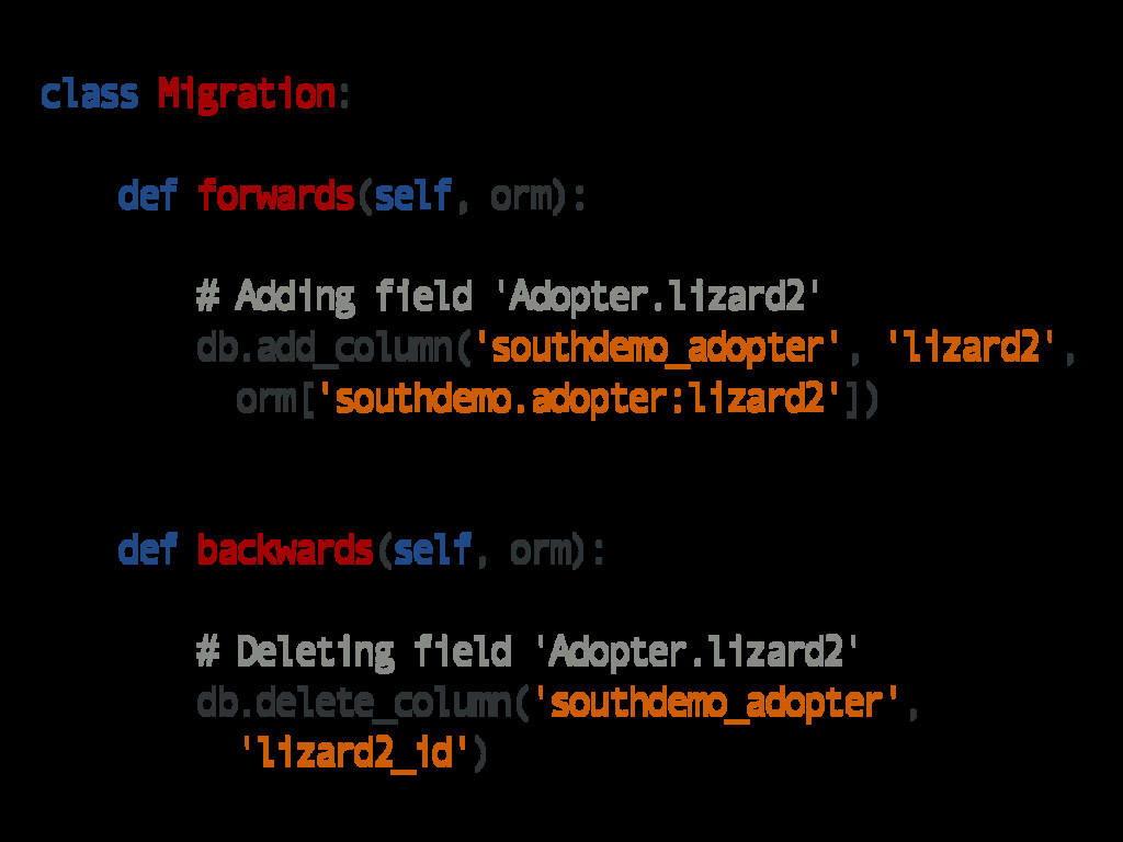 class Migration: def forwards(self, orm): # Add...