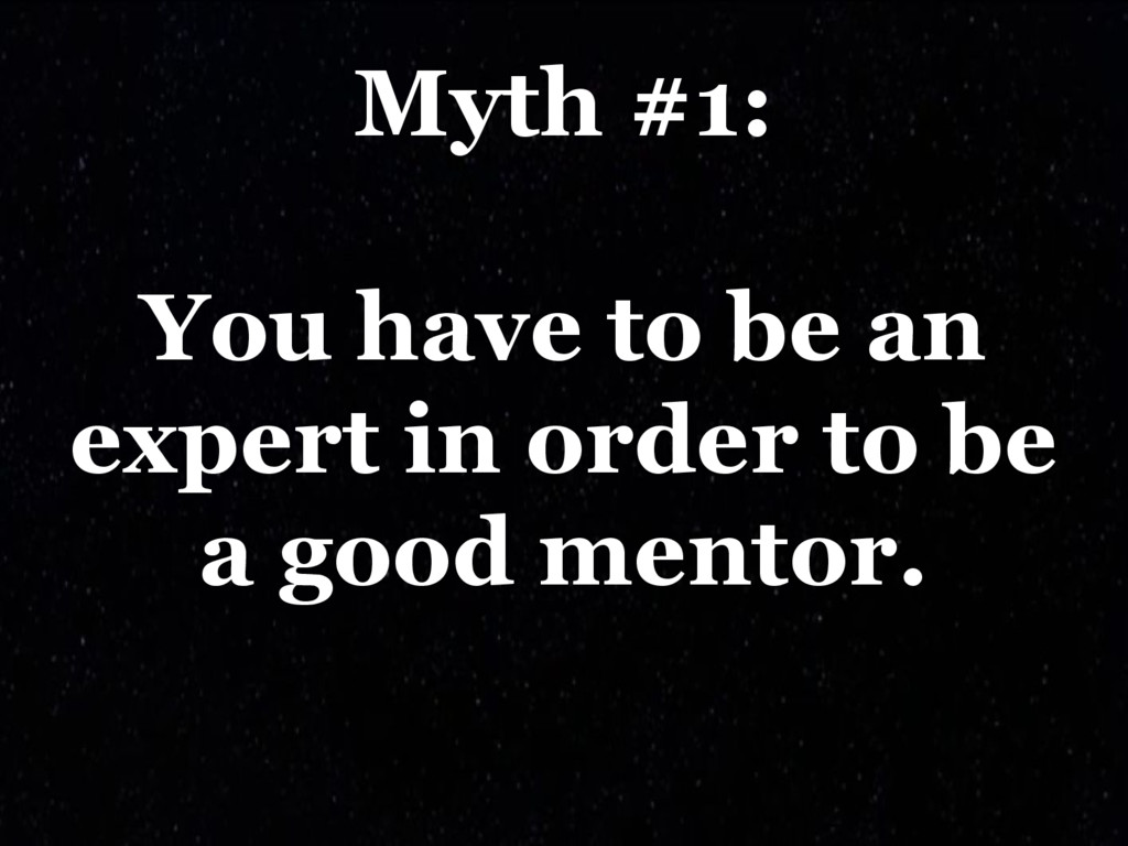 Myth #1: You have to be an expert in order to b...
