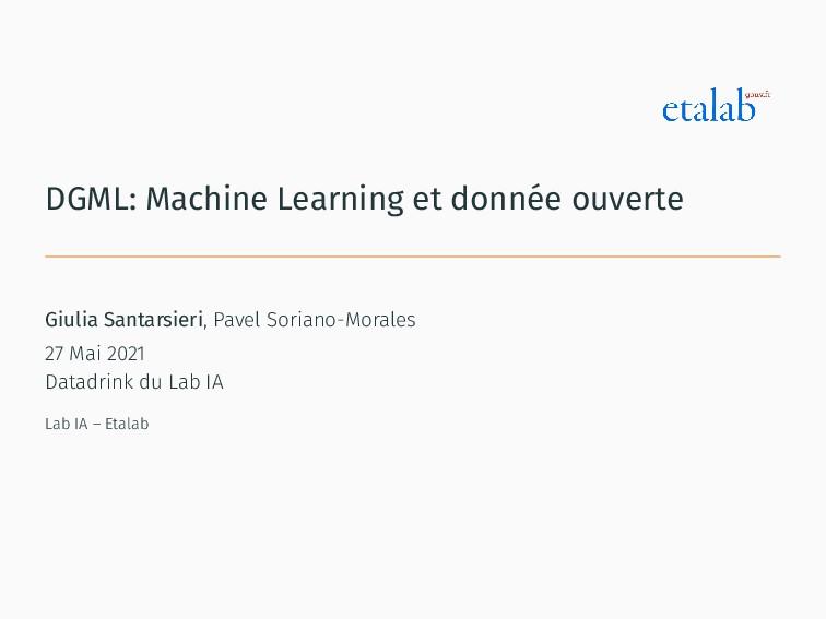 DGML: Machine Learning et donnée ouverte Giulia...