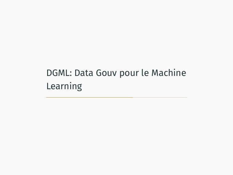 DGML: Data Gouv pour le Machine Learning