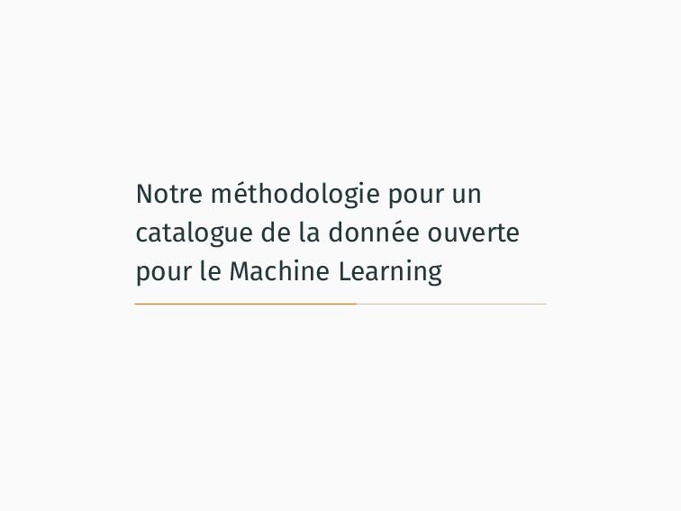 Notre méthodologie pour un catalogue de la donn...