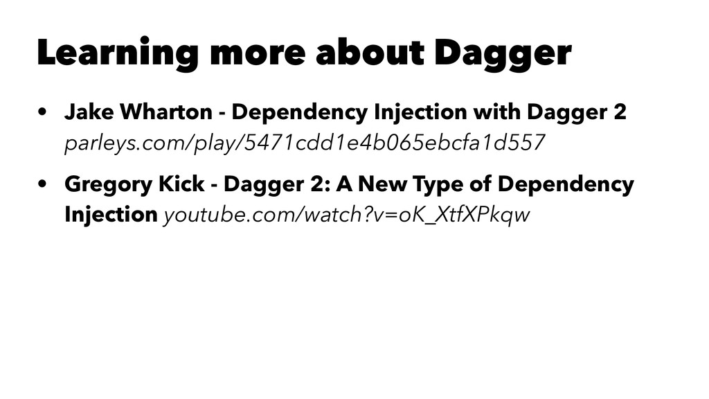 Learning more about Dagger • Jake Wharton - Dep...