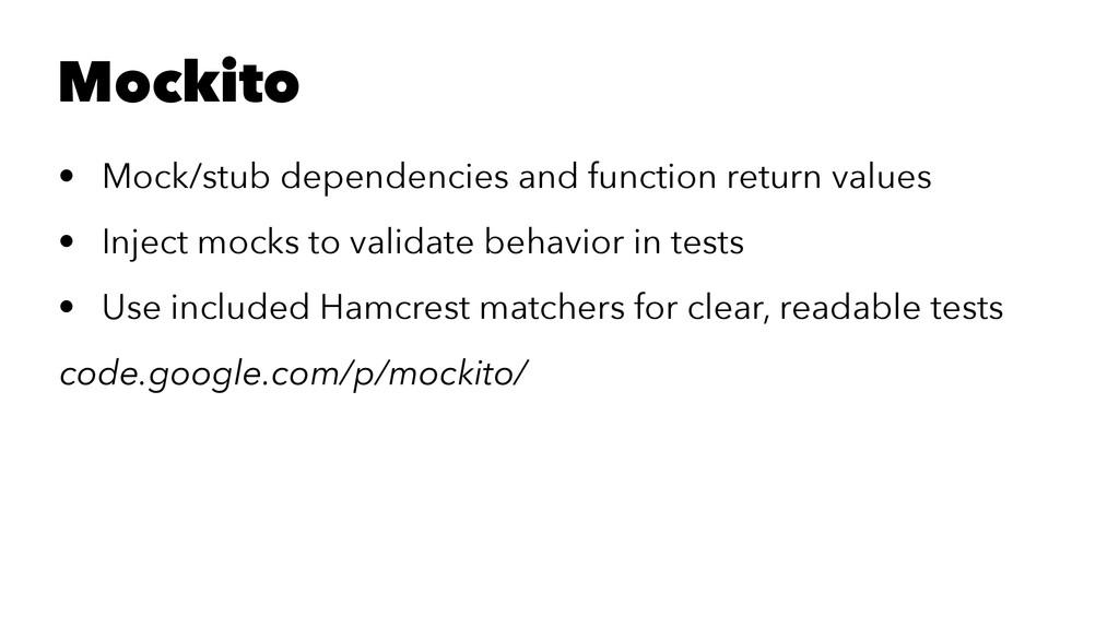 Mockito • Mock/stub dependencies and function r...