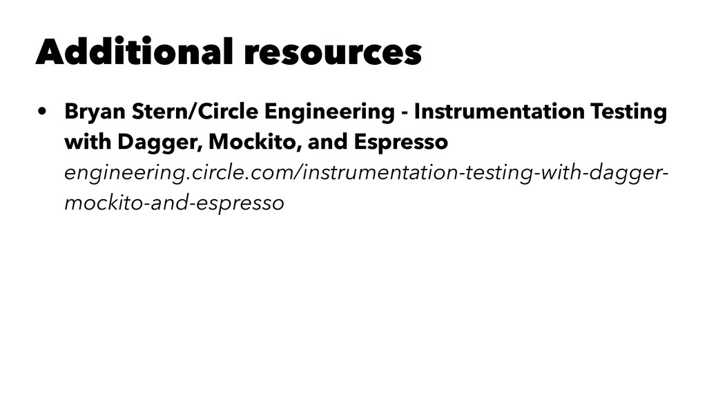 Additional resources • Bryan Stern/Circle Engin...
