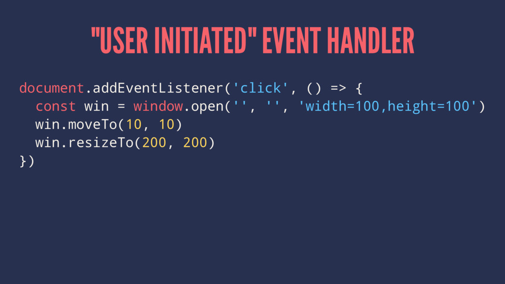"""USER INITIATED"" EVENT HANDLER document.addEven..."