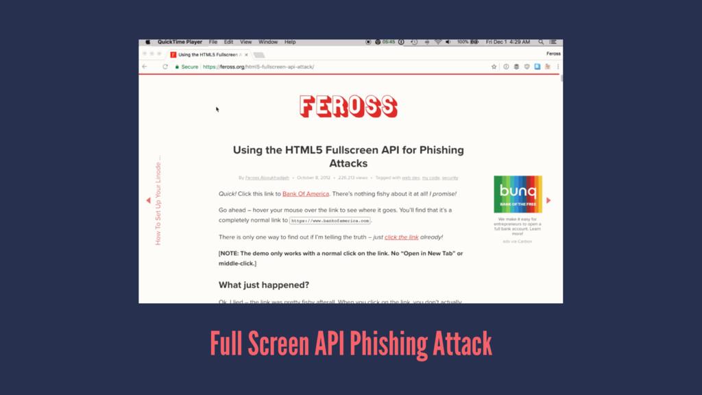 Full Screen API Phishing Attack