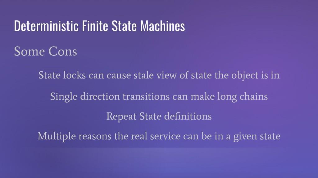 Deterministic Finite State Machines Some Cons S...