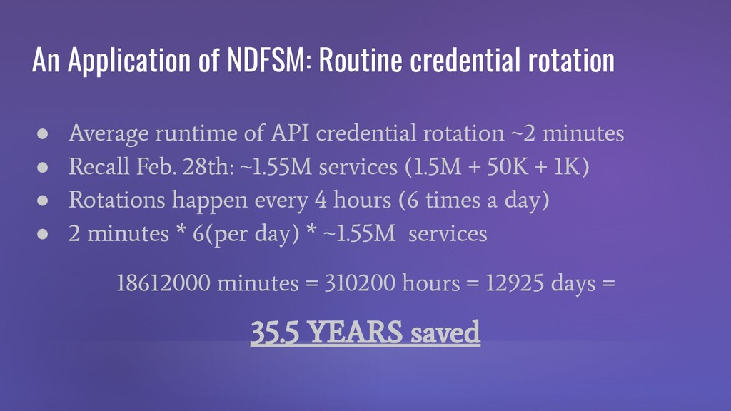 An Application of NDFSM: Routine credential rot...