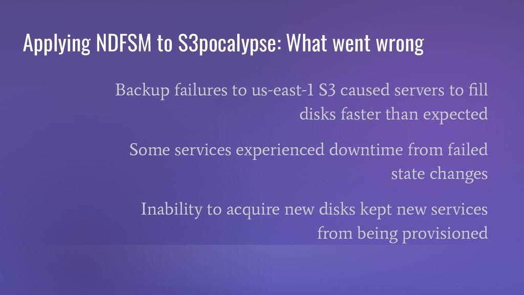 Applying NDFSM to S3pocalypse: What went wrong ...