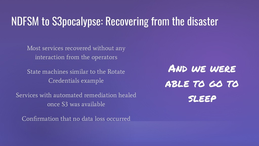 NDFSM to S3pocalypse: Recovering from the disas...