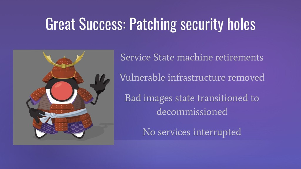 Great Success: Patching security holes Service ...