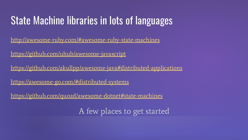 State Machine libraries in lots of languages ht...