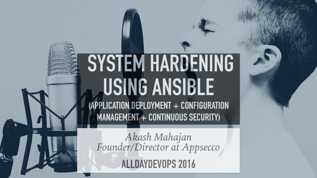 1 Akash Mahajan Founder/Director at Appsecco AL...