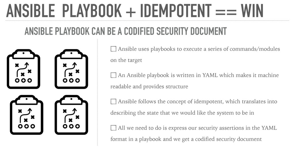 ANSIBLE PLAYBOOK + IDEMPOTENT == WIN Ansible us...