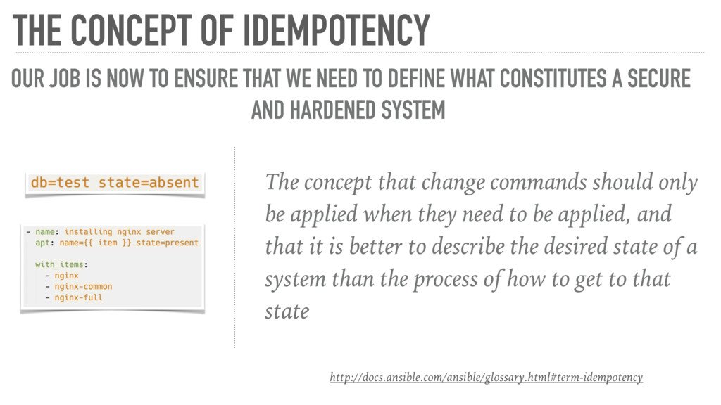 The concept that change commands should only be...