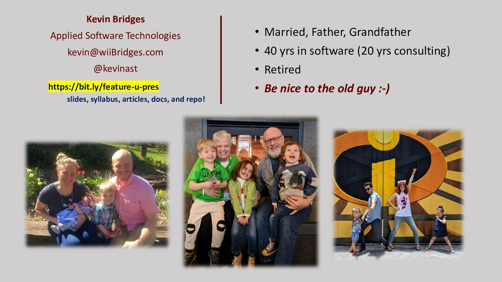 • Married, Father, Grandfather • 40 yrs in soft...